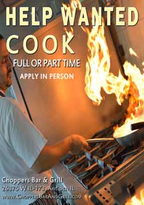 Help Wanted! Cook - Food Certified Only. 35 hours average per week. Apply in person at Choppers Bar and Grill 26375 W IL-173, Antioch IL